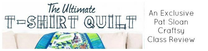 Pat sloan tshirt quilt class review