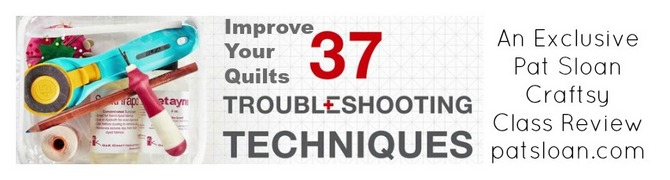 Pat sloan trouble shooting tips class review
