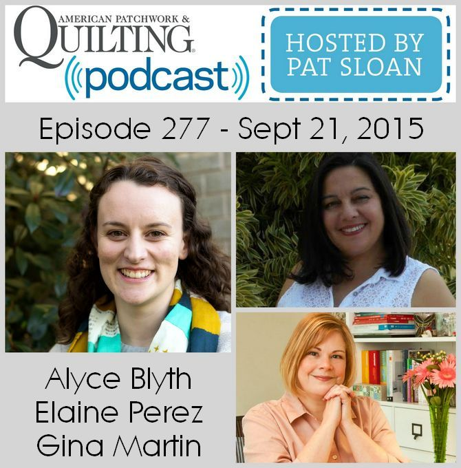 American Patchwork Quilting Pocast episode 277 sept 21 2015
