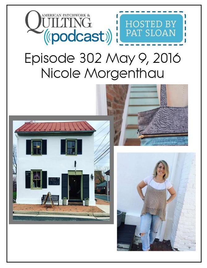 American Patchwork Quilting Pocast episode 302 Nicole Morgenthau