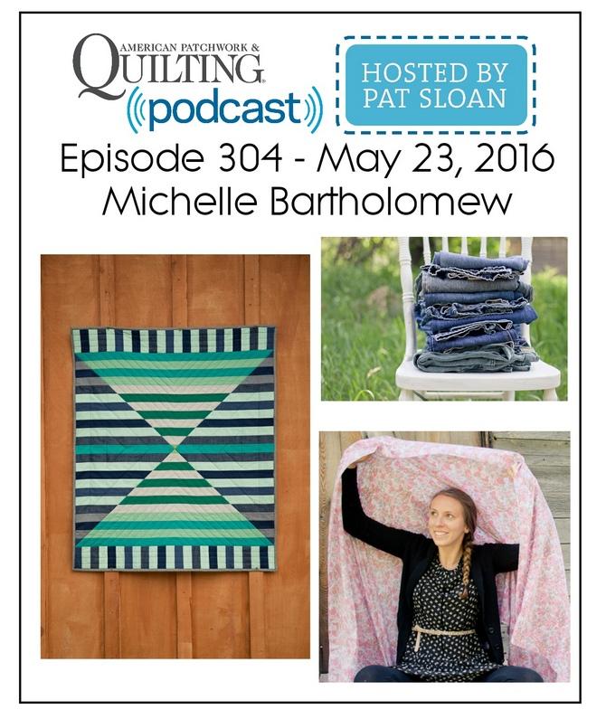 American Patchwork Quilting Pocast episode 304 Michelle Bartholomew