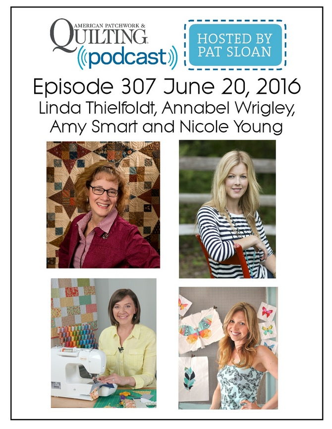 2 American Patchwork Quilting Pocast episode 307 June 20 2016