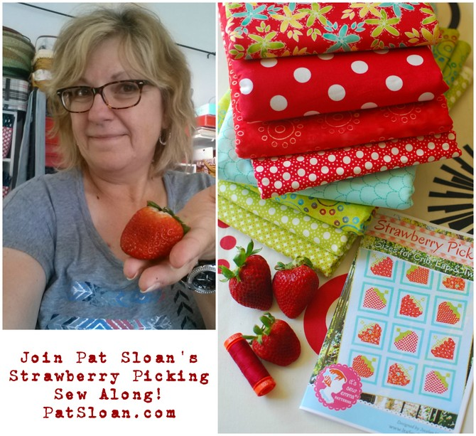 Pat Sloan Strawberry picking sew along start