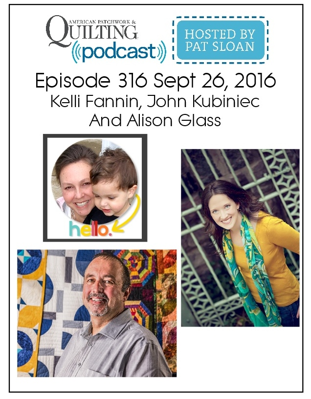 2 American Patchwork Quilting Pocast episode 316 Sept 26 2016