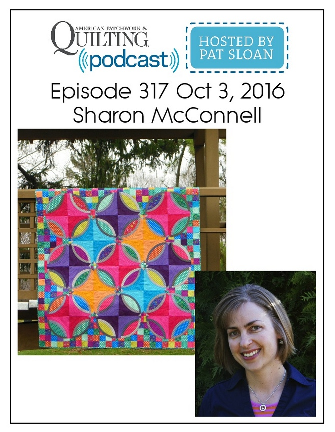 American Patchwork Quilting Pocast episode 317 Sharon McConnell