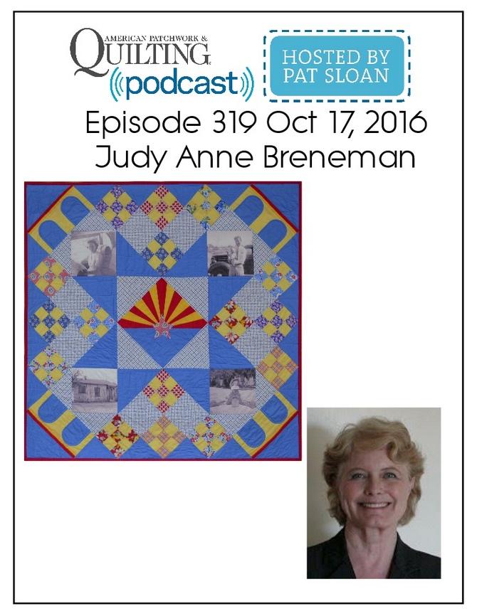 American Patchwork Quilting Pocast episode 319 Judy Anne Breneman