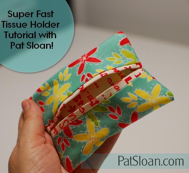 Pat Sloan Tissue holder tutorial