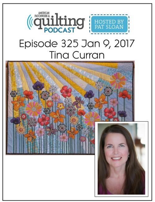 American Patchwork Quilting Pocast episode 325 Tina Curran