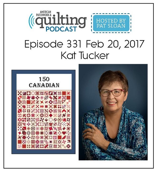 American Patchwork Quilting Pocast episode 331 Kat Tucker