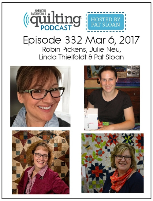 2 American Patchwork Quilting Pocast episode 332 Mar 6 2017