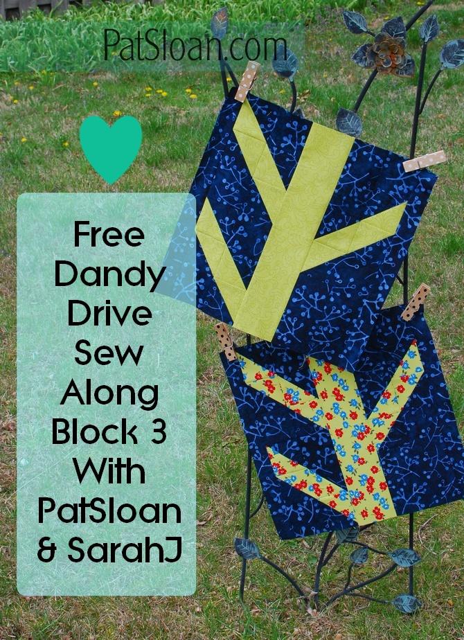 Pat Sloan Dandy Drive Block 3