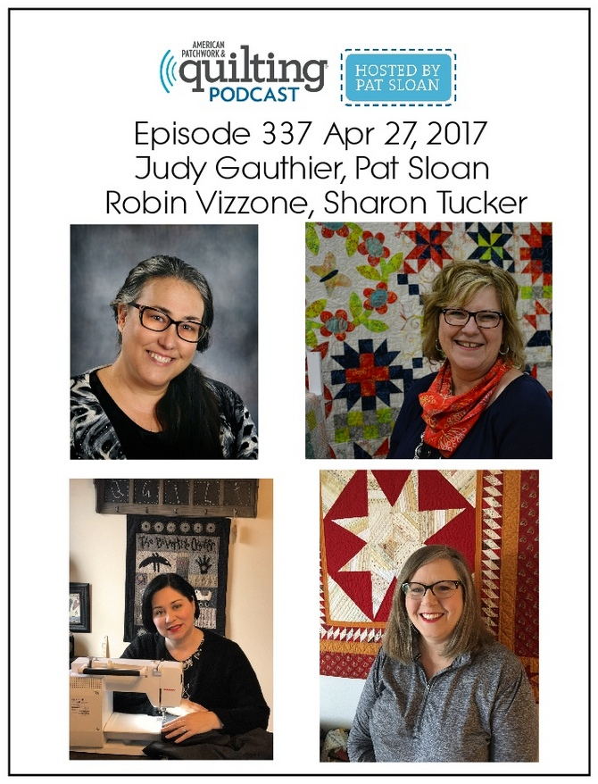 2 American Patchwork Quilting Pocast episode 337 Apr 27 2017