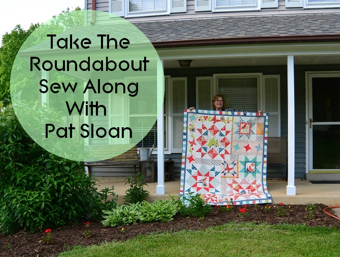 Pat Sloan Take the Roundabout sew along
