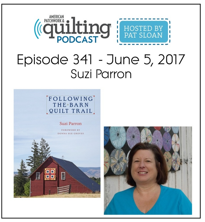 American Patchwork Quilting Pocast episode 341 Suzi Parron