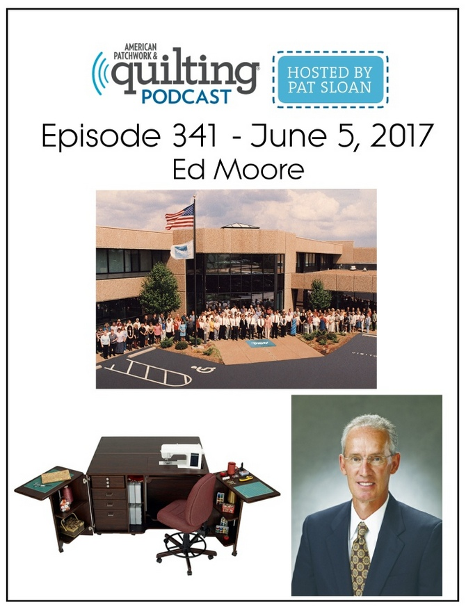 American Patchwork Quilting Pocast episode 341 Ed Moore