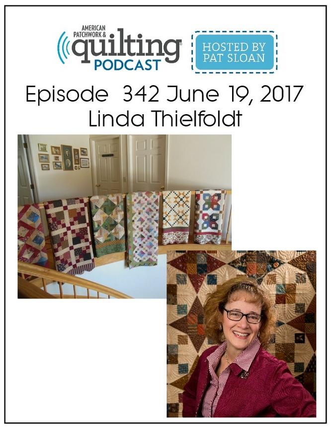 American Patchwork Quilting Pocast episode 342 Linda Thielfoldt