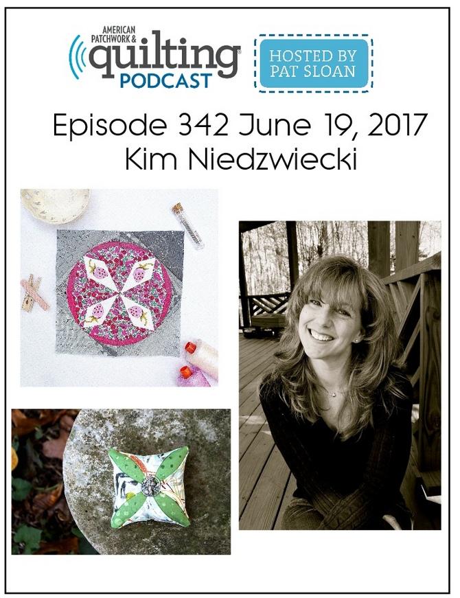 American Patchwork Quilting Pocast episode 342 Kim Niedzwiecki