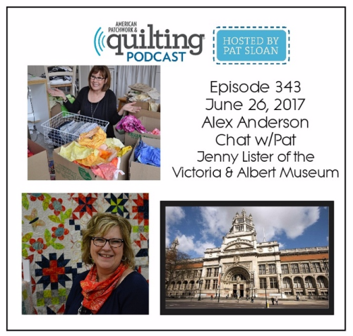 1 American Patchwork Quilting Pocast episode 343