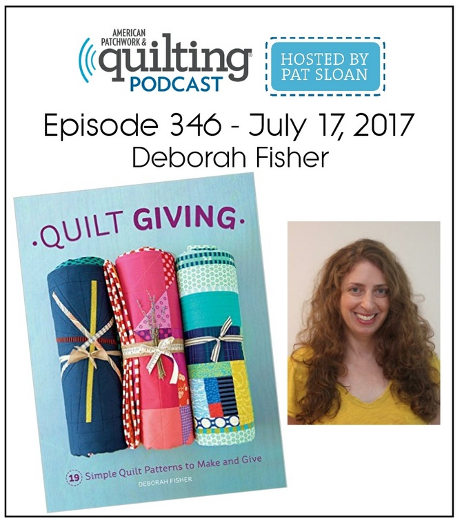 American Patchwork Quilting Pocast episode 346 Deborah Fisher