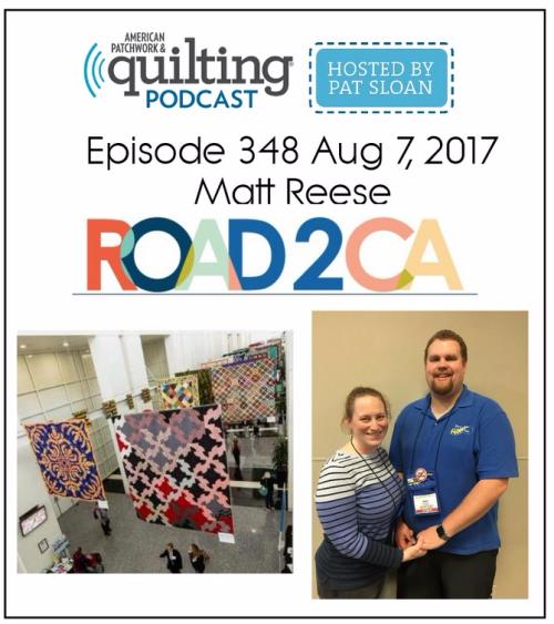 American Patchwork Quilting Pocast episode 348 Matt Reese