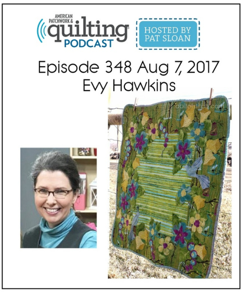 American Patchwork Quilting Pocast episode 348 Evy Hawkins