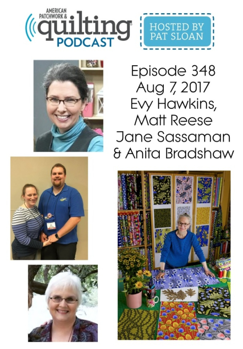1 American Patchwork Quilting Pocast episode 348