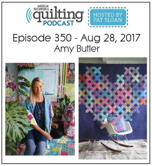 American Patchwork Quilting Pocast episode 350 Amy Butler