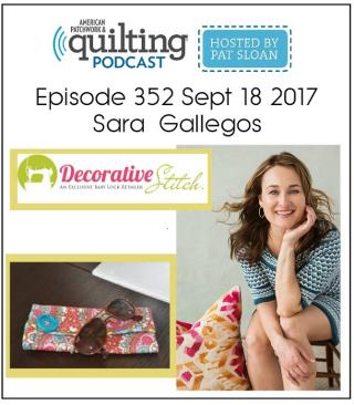 American Patchwork Quilting Pocast episode 352 sara gallegos