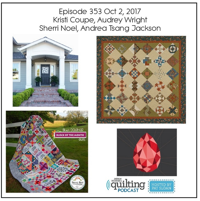 2 American Patchwork Quilting Pocast episode 354 Oct 4 2017