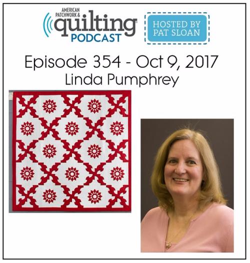 American Patchwork Quilting Pocast episode 354 Linda Pumphrey