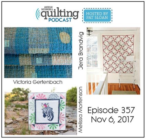2 American Patchwork Quilting Pocast episode 357 Nov 6 2017