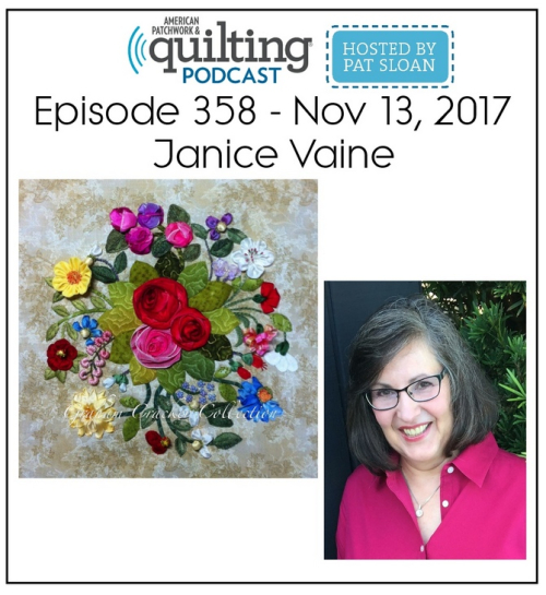 American Patchwork Quilting Pocast episode 358 Janice Vaine