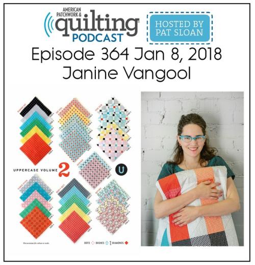 American Patchwork Quilting Pocast episode 364 Janine Vangool