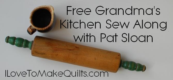Pat Sloan Grandma Kitchen Sew Along banner v2