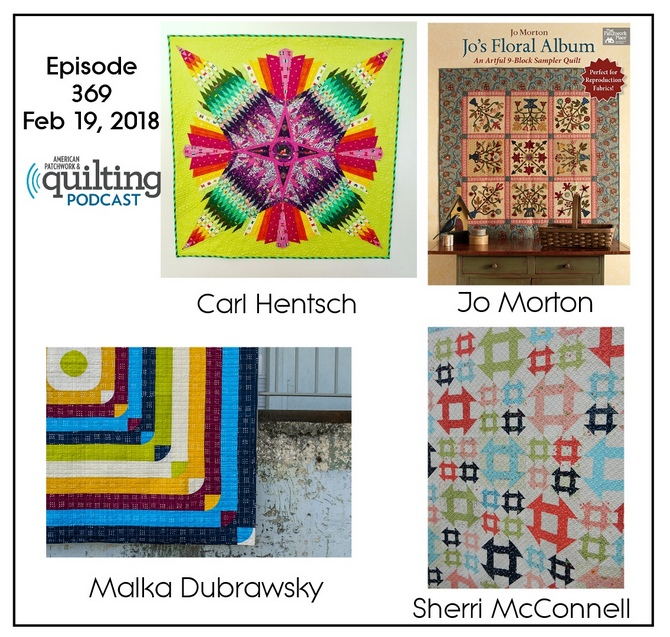 2 American Patchwork Quilting Pocast episode 369 Feb 19 2018