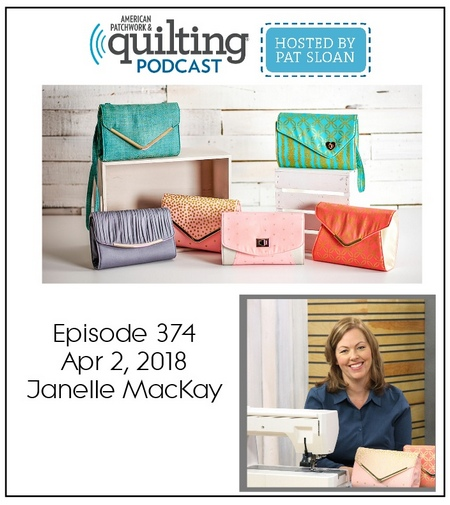 American Patchwork Quilting Pocast episode 374 Janelle MacKay