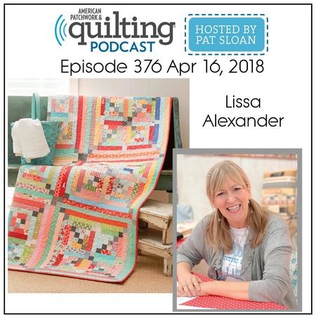 American Patchwork Quilting Pocast episode 376 Lissa Alexander