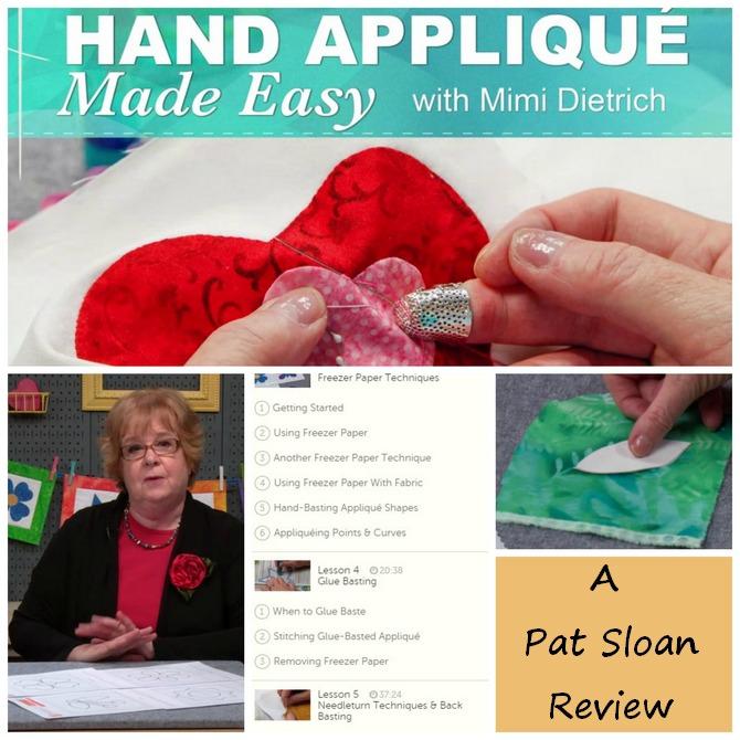 Pat sloan class review hand applique