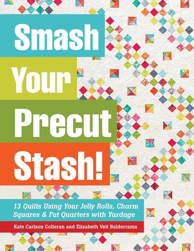 Kate Smash Your Precut Stash