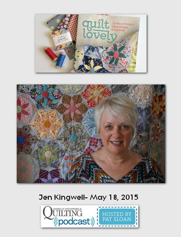 American Patchwork and Quilting Pocast guests Jen Kingwell May 2015