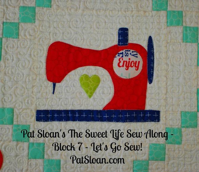 Pat Sloan Sweet Life Sew Along block 7