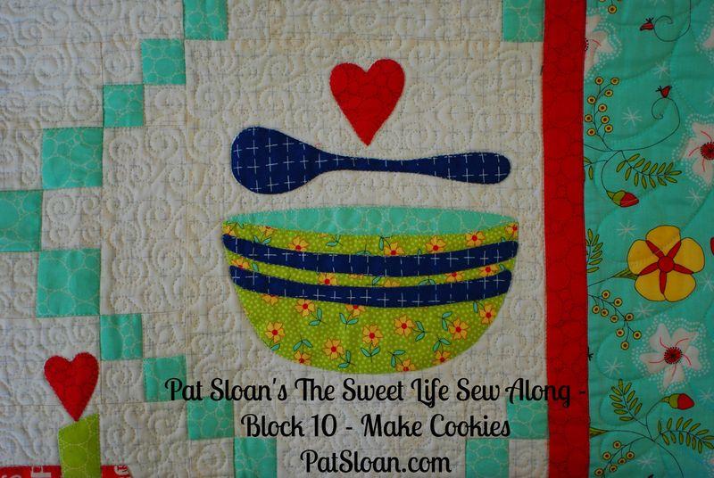Pat Sloan Sweet Life Sew Along block 10