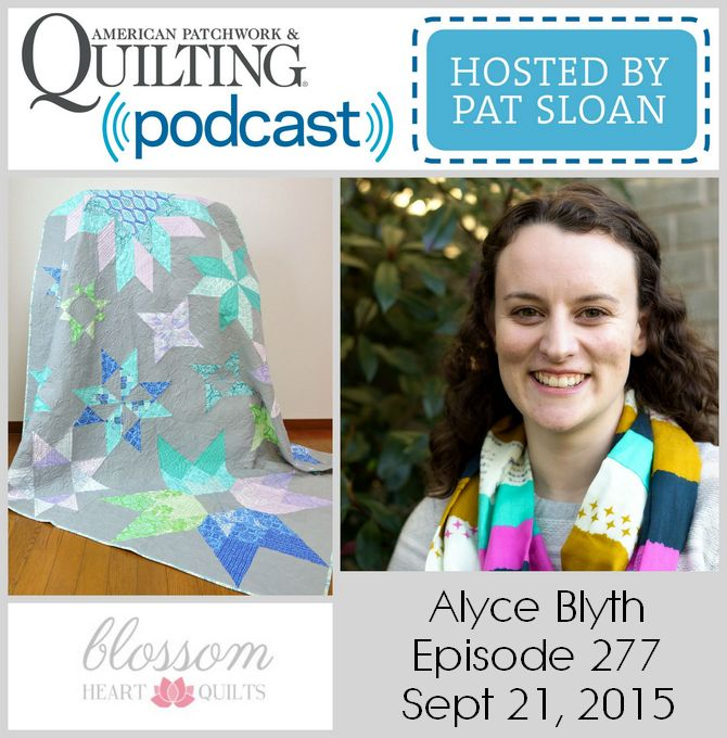 American Patchwork Quilting Pocast episode 277 Alyce Blyth