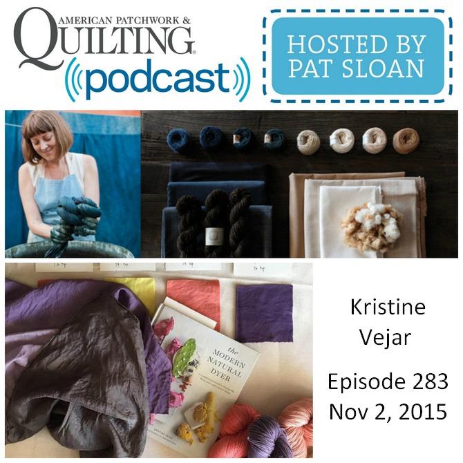 American Patchwork Quilting Pocast episode 293 Kristine Vejar