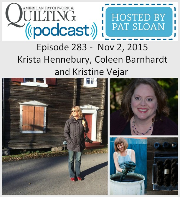 2 American Patchwork Quilting Pocast episode 283 Nov 2 2015