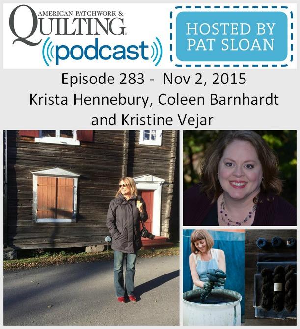 2 American Patchwork Quilting Pocast episode 283 Nov 2 2015
