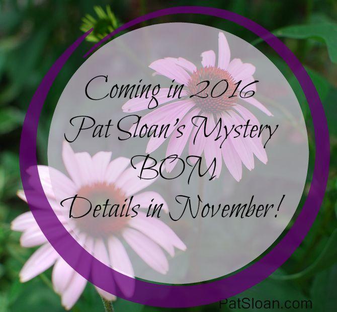 My Secret Garden: Pat Sloan's 2016 Mystery BOM