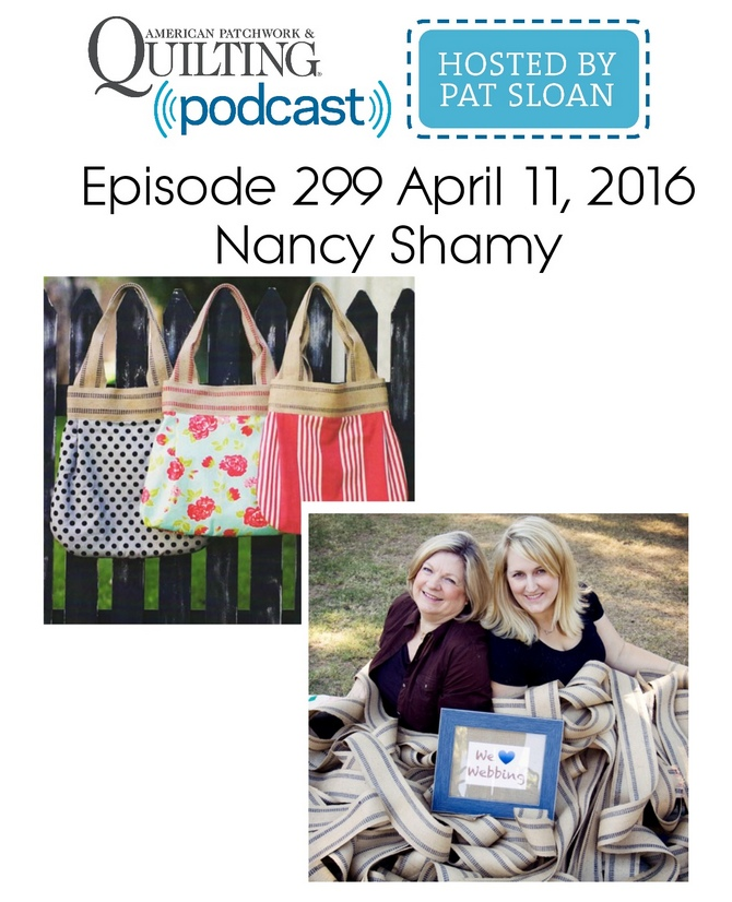 American Patchwork Quilting Pocast episode 299  Nancy Shamy