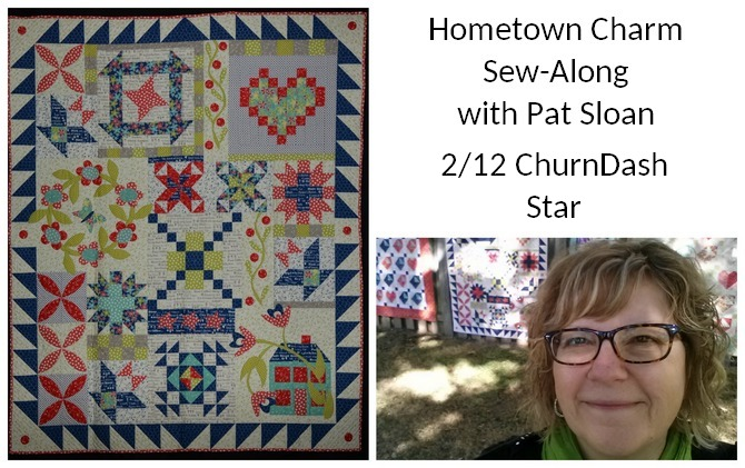 Pat sloan hometown charm sew along unit 2