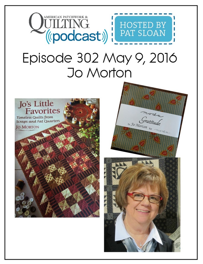 American Patchwork Quilting Pocast episode 302 Jo Morton